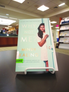 """""""Why Not Me?"""" by Mindy Kaling"""